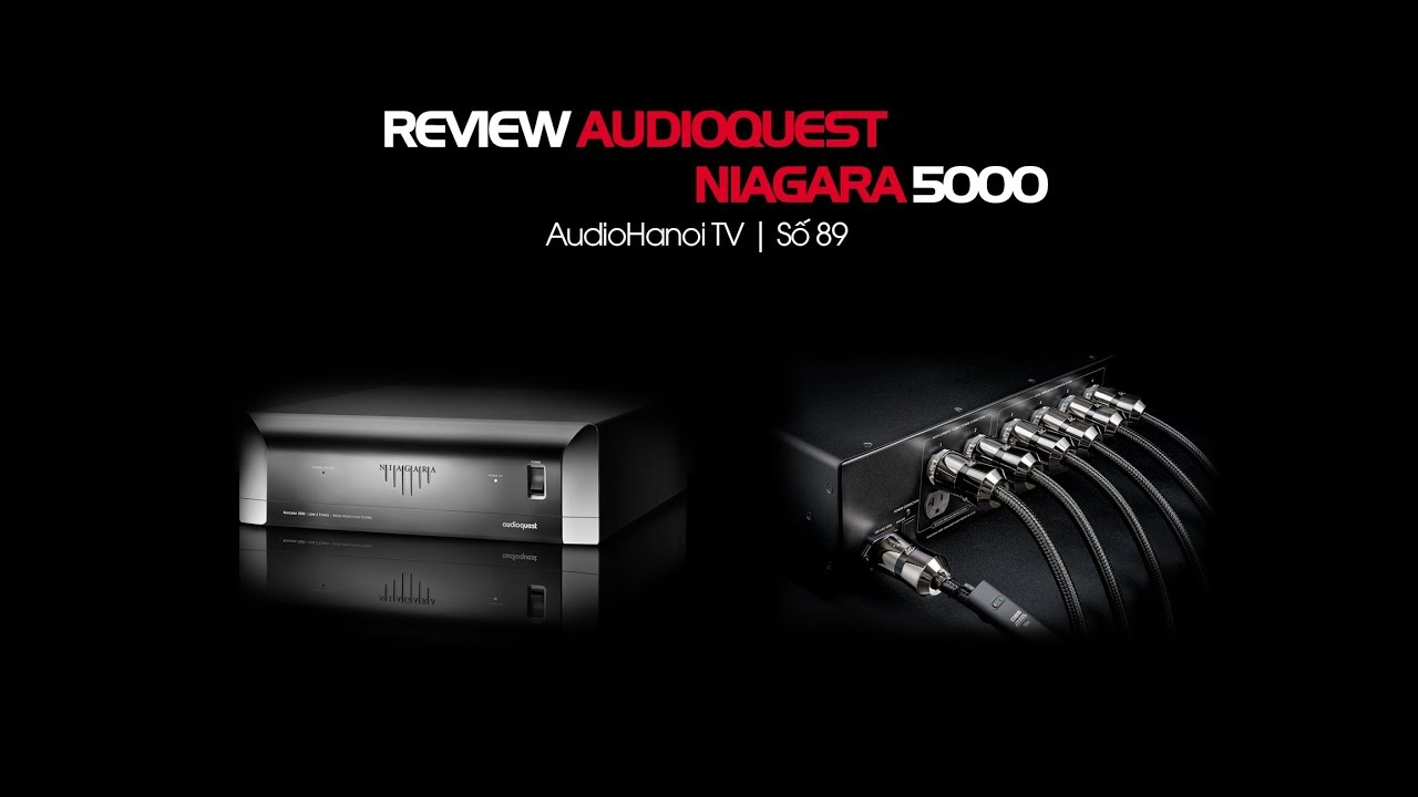 loc nguon AudioQuest Niagara 5000 chat